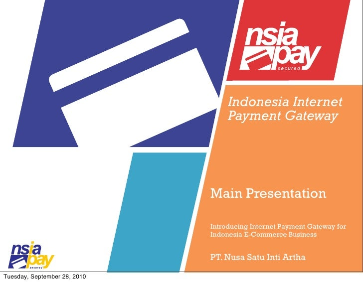 Indonesia Internet                                    Payment Gateway                                   Main Presentation ...