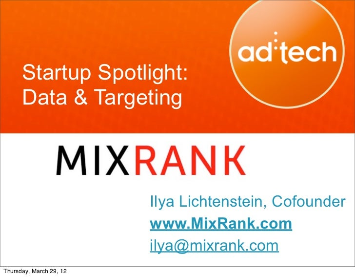 adtech SF 2012 Startup spotlight data and targeting mix_rank