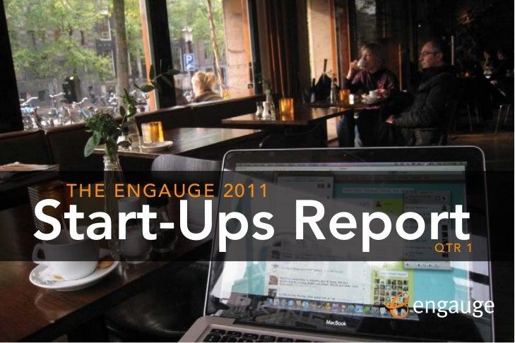 THE ENGAUGE 2011Start-Ups Report    QTR 1