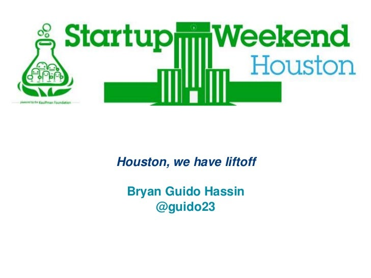Startup Weekend Houston Keynote July 2012