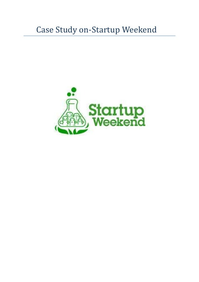 Startup Weekend Case Study