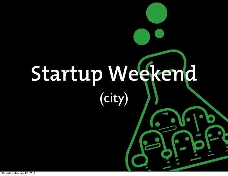 StartupWeekend slide deck