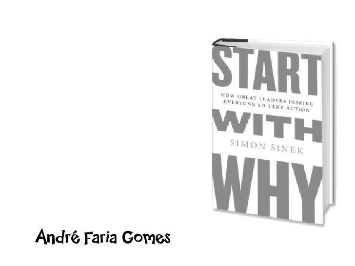 Start with Why - Começe com o Porquê
