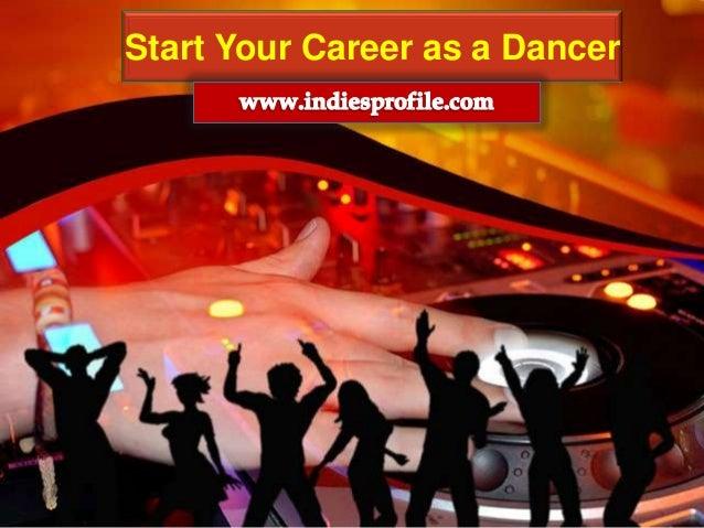 Start your career as a dancer
