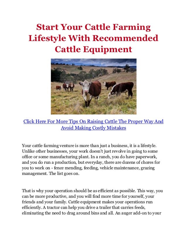 Start Your Cattle Farming   Lifestyle With Recommended         Cattle EquipmentClick Here For More Tips On Raising Cattle ...
