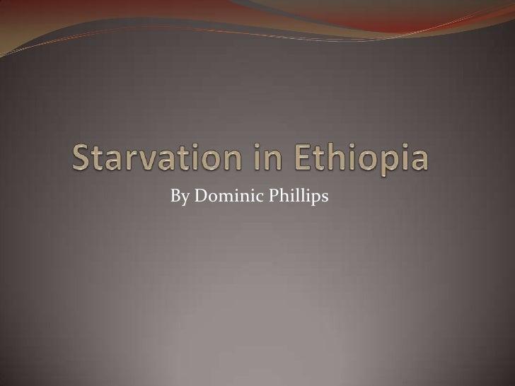 Starvation in ethiopia