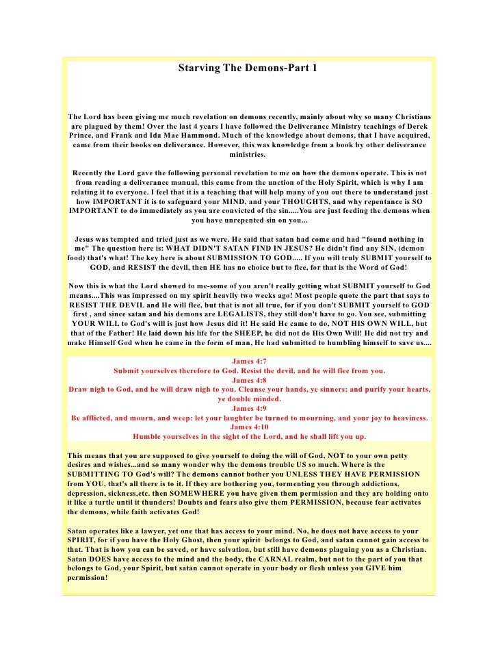 Starving The Demons-Part 1    The Lord has been giving me much revelation on demons recently, mainly about why so many Chr...