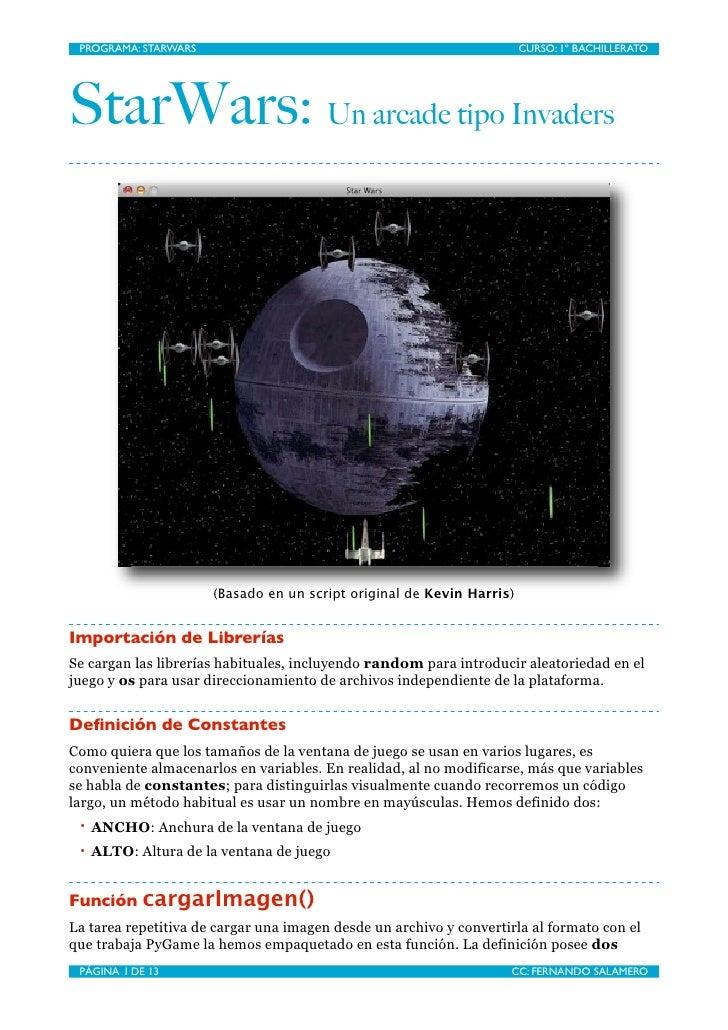 PROGRAMA: STARWARS                                                     CURSO: 1º BACHILLERATO     StarWars: Un arcade tipo...