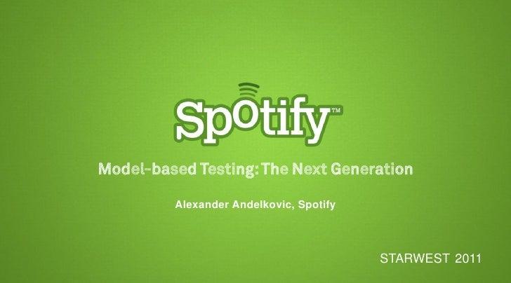Alexander Andelkovic, Spotify                                STARWEST 2011