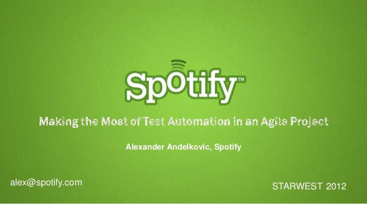 Starwest 2012   Making The Most Of Test Automation In An Agile Project
