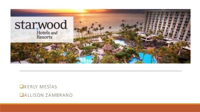 starwood hotels and resorts case study
