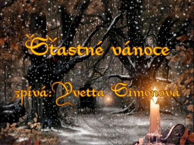 Šťastné Vánoce - Yvetta Simonová