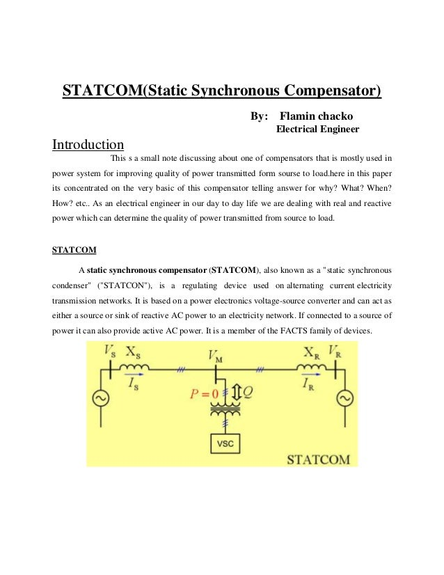 STATCOM(Static Synchronous Compensator)                                                         By: Flamin chacko         ...