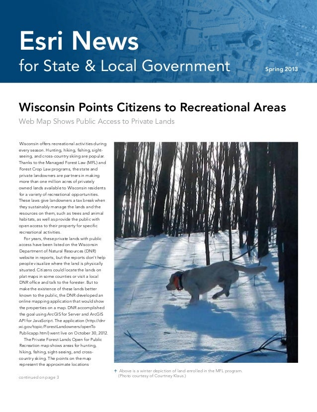 Wisconsin Points Citizens to Recreational AreasWeb Map Shows Public Access to Private LandsWisconsin offers recreational a...