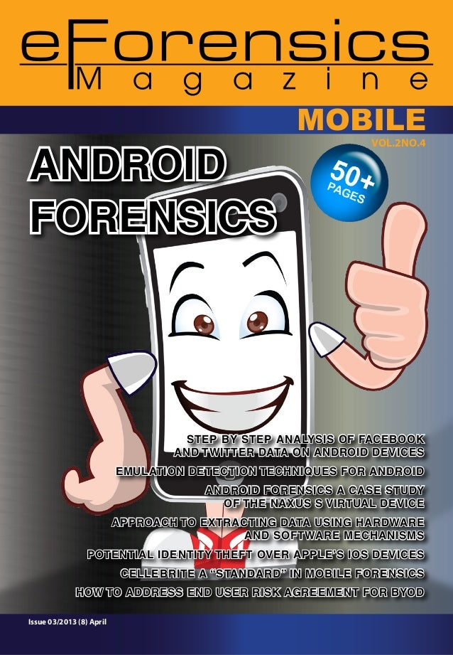 ANDROID FORENSICS  MOBILE VOl.2NO.4  STEP BY STEP ANALYSIS OF FACEBOOK AND TWITTER DATA ON ANDROID DEVICES EMULATION DETEC...