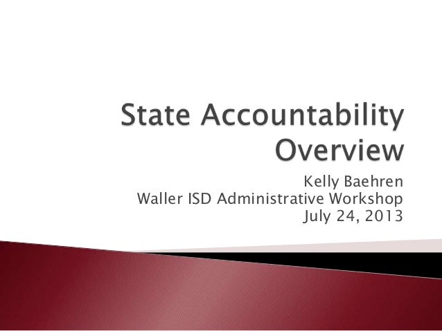 Texas State Accountability System 2013
