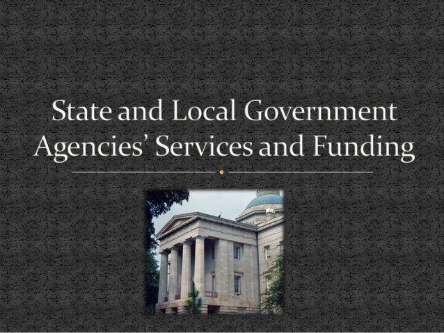 State and local government agencies' services