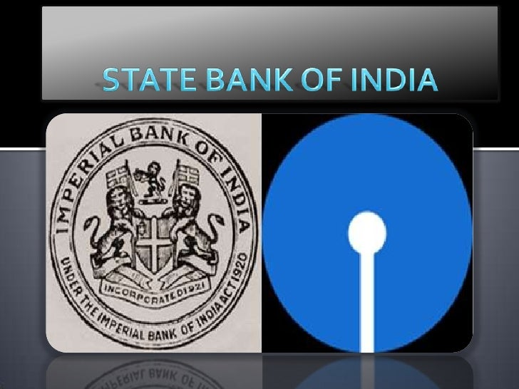 The State Bank of India (SBI) is the largest banking and financial servicescompany in India by revenue, assets and market...