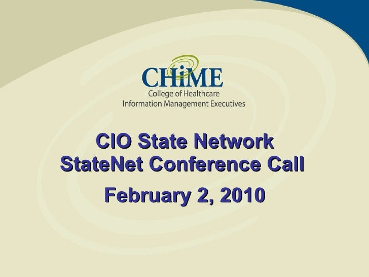 February 2, 2010 CIO State Network StateNet Conference Call