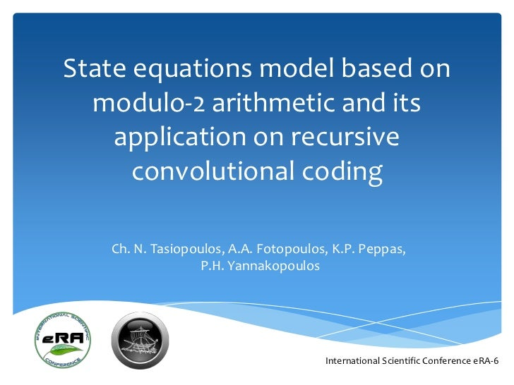 State equations model based on  modulo-2 arithmetic and its    application on recursive      convolutional coding   Ch. N....