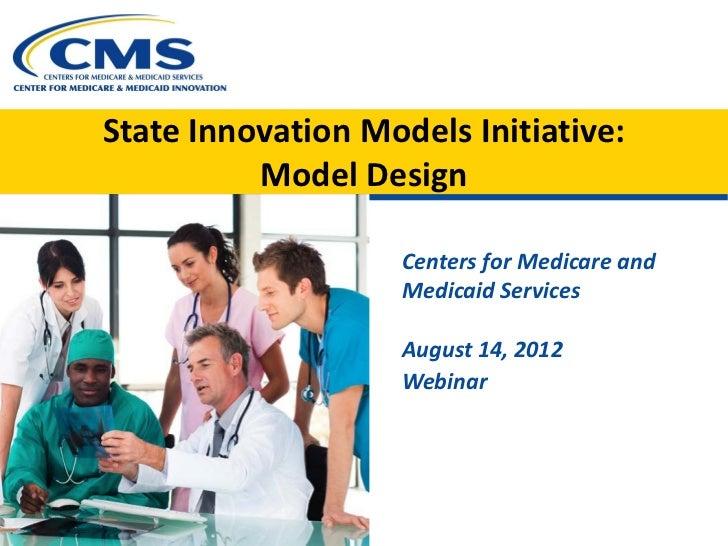 Webinar: State Innovation Models Initiative for State Officials - Model Design