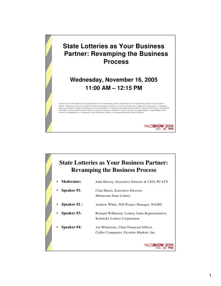 State Lotteries as Your Business       Partner: Revamping the Business                     Process                Wednesda...
