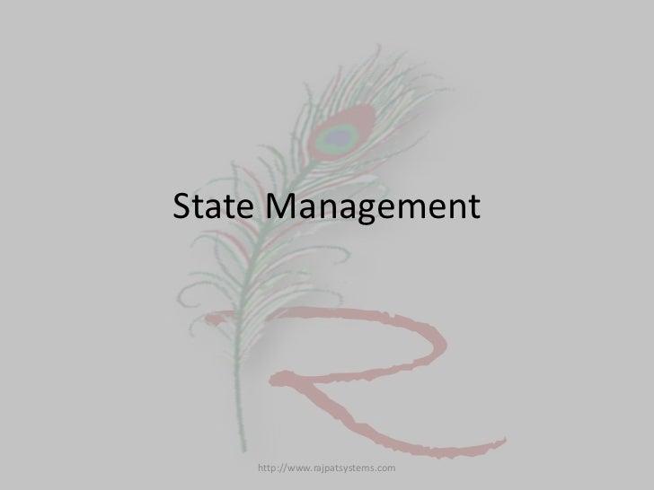 State Management    http://www.rajpatsystems.com