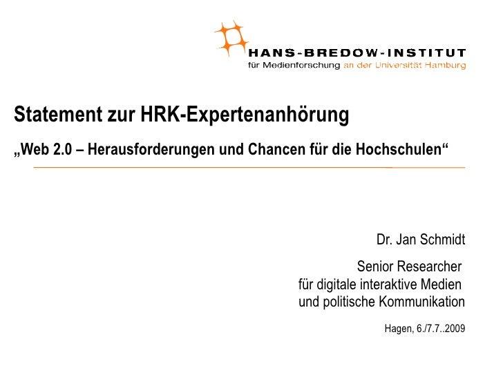 """Statement zur HRK-Expertenanhörung """"Web 2.0 – Herausforderungen und Chancen für die Hochschulen""""                          ..."""