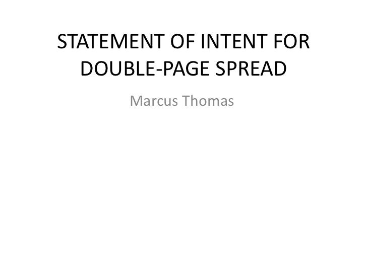 STATEMENT OF INTENT FOR  DOUBLE-PAGE SPREAD      Marcus Thomas