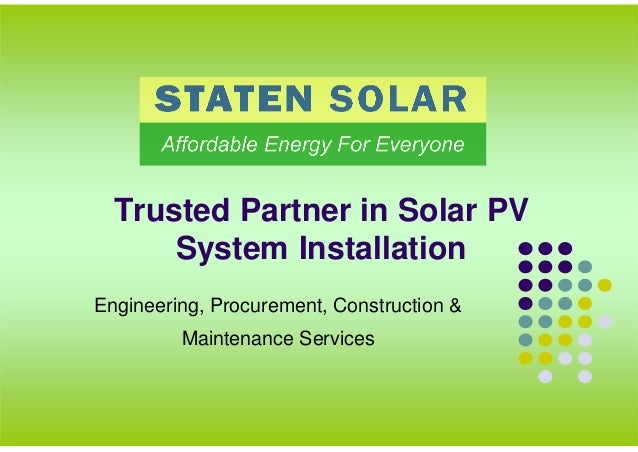 Trusted Partner in Solar PV System Installation Engineering, Procurement, Construction & Maintenance Services
