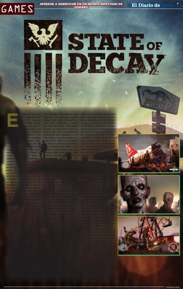 Games  E  Aprende a sobrevivir en un mundo infestado de CIUDAD SERDÁN zombies  n State of Decay tu misión será sencilla: s...