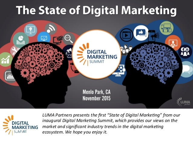 """LUMApartners LUMA Partners presents the first """"State of Digital Marke9ng"""" from our inaugural Digital Marke9ng Summit, which..."""