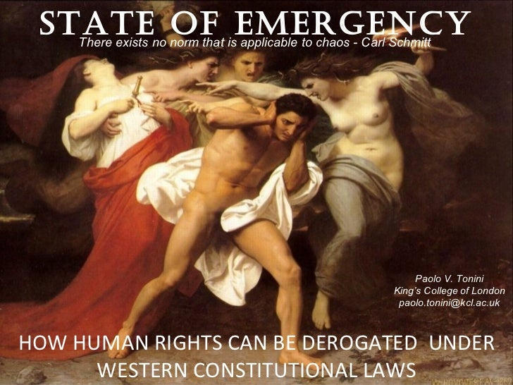 STATEno norm that isEMERGENCY   There exists                OF applicable to chaos - Carl Schmitt                         ...