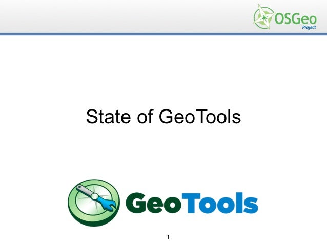 State of GeoTools        1