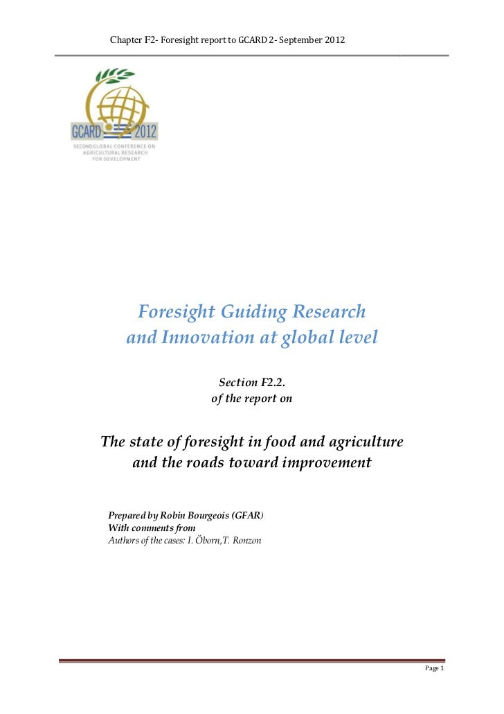 Chapter F2- Foresight report to GCARD 2- September 2012      Foresight Guiding Research     and Innovation at global level...