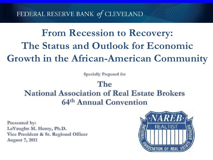 From Recession to Recovery:   The Status and Outlook for EconomicGrowth in the African-American Community