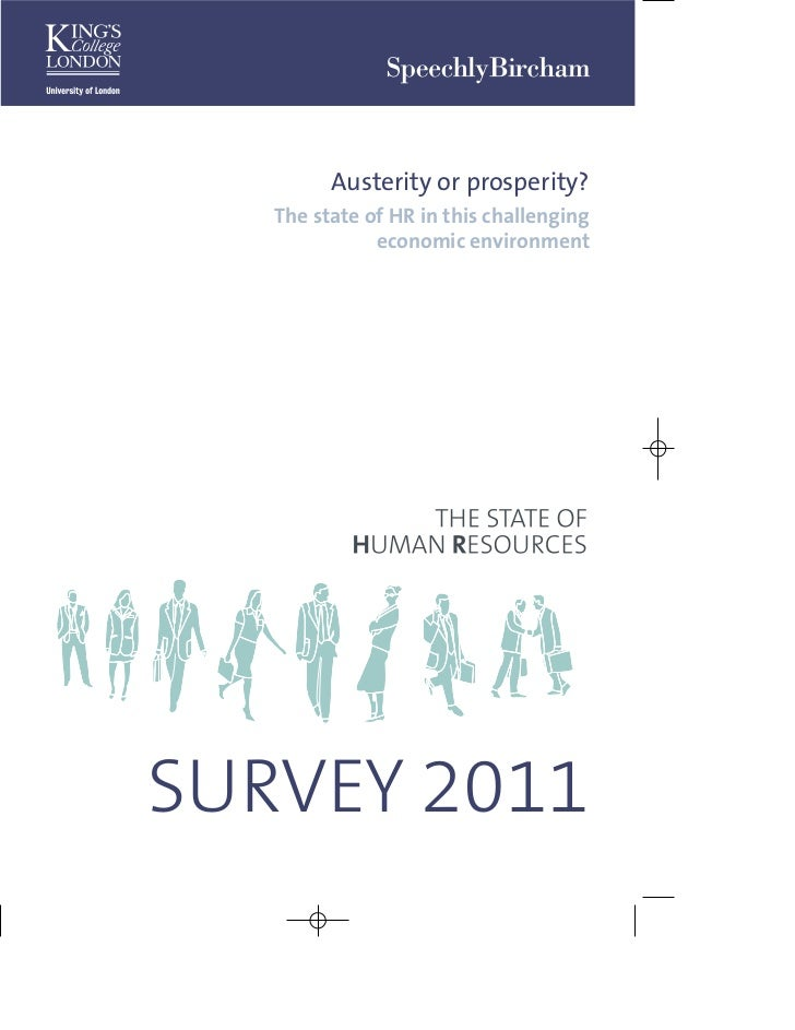 Austerity or prosperity?   The state of HR in this challenging              economic environmentSURVEY 2011
