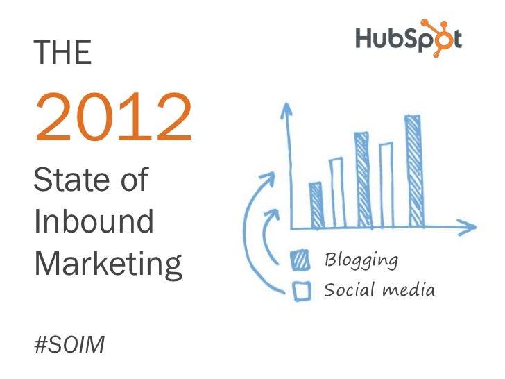 2012 State of Inbound Marketing