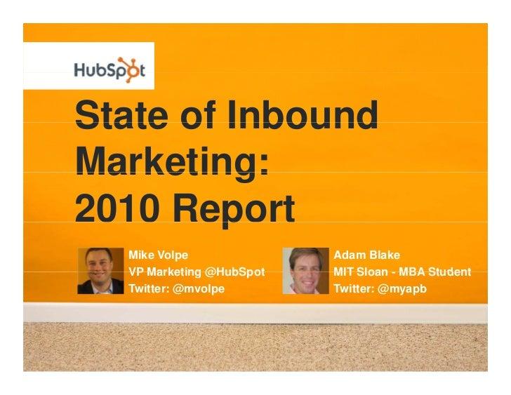 The State of Inbound Marketing 2010