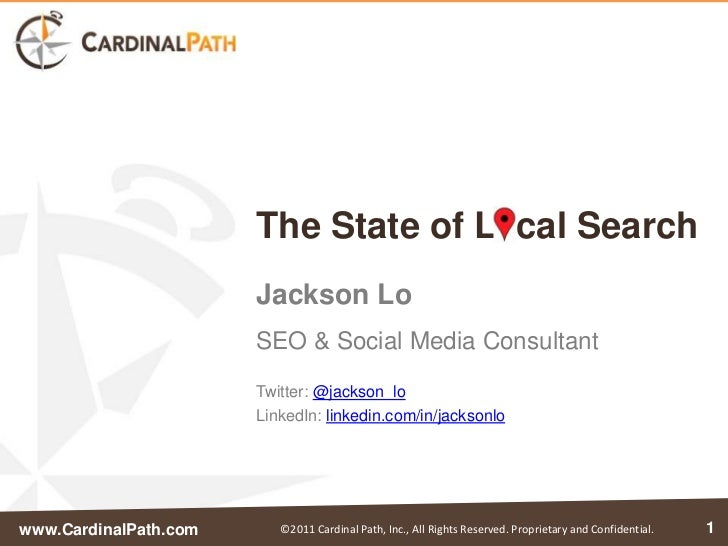 The State of L cal Search                       Jackson Lo                       SEO & Social Media Consultant            ...