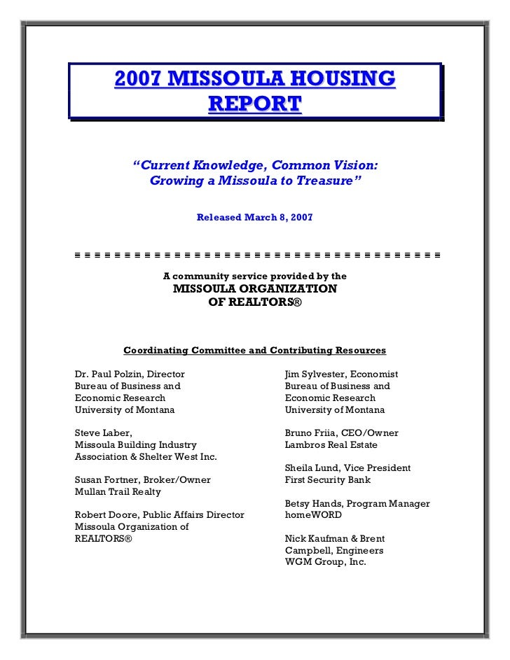 "2007 MISSOULA HOUSING                REPORT            ""Current Knowledge, Common Vision:              Growing a Missoula ..."