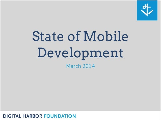 State of Mobile Development March 2014