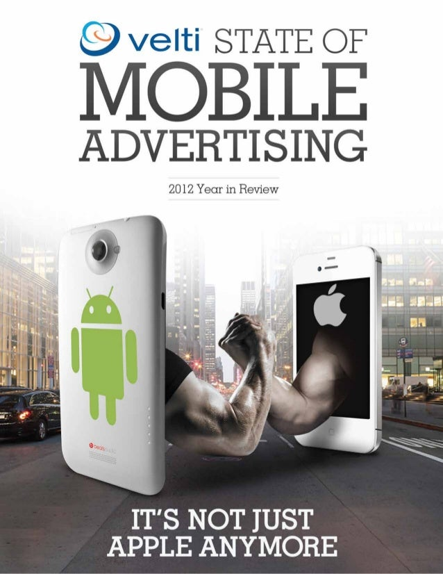 The close of 2012 finds clear trends in the global mobile advertising market with important implications for marketers and ...