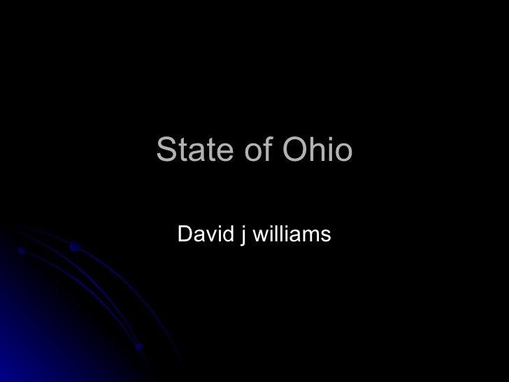 State of Ohio David j williams