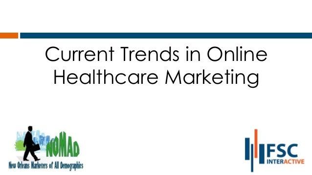 Online Healthcare Trends