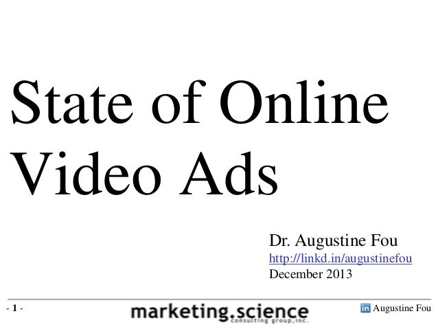 State of Online Video Ads by Augustine Fou Digital Consigliere