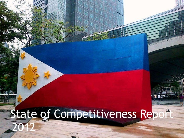 State of philippine competitiveness   wef gcr 2012-2013