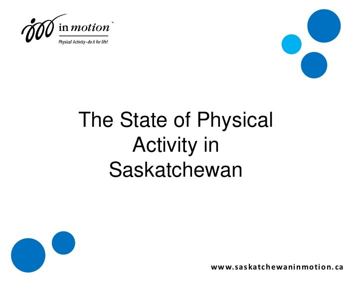 State of physical activity in saskatchewan