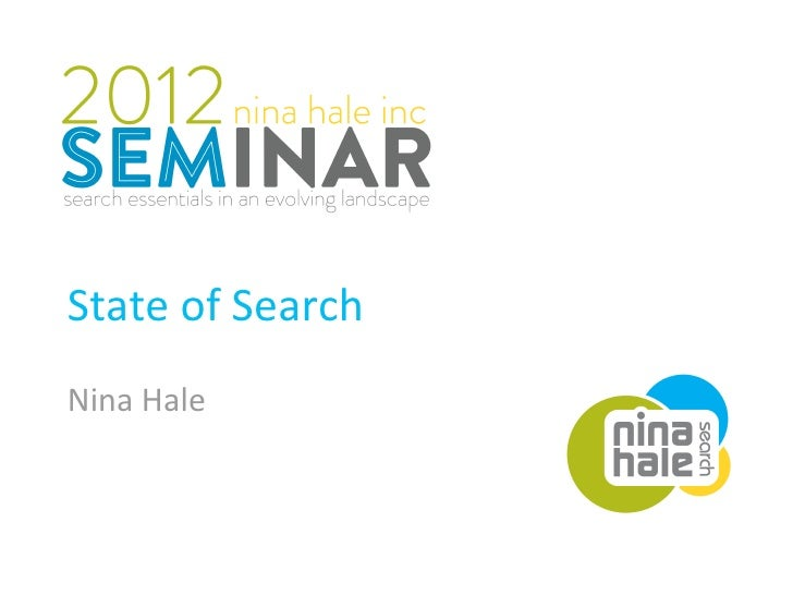 State of Search presented by Nina Hale