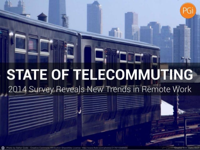 State of Telecommuting 2014   PGi Report